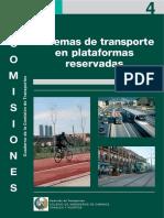 Cuaderno nº 4 Comisión de Transportes. Sistemas de Transportes en Plataformas Reservadas