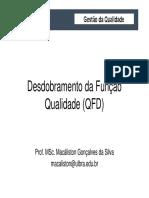 Aula 10 - Desdobramento Da Função Qualidade (QFD)