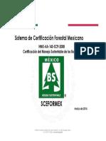 2500Presentación Del Sistema Nacional de Certificación Forestal y de Cadena de Custodia