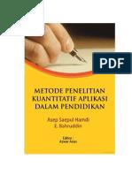Asep Saepul Hamdi & E Bahruddin - Metode Penelitian Kuantitatif Aplikasi Dalam Pendidikan (2014)