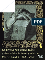 La Bestia Con Cinco Dedos y Otr - William F. Harvey