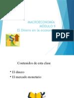 Macroeconomia Modulo 9 El Dinero