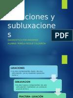 Luxaciones y Subluxaciones-Roque Calderon Pamela