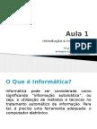 Aula 1 - Introdução a Informática-1