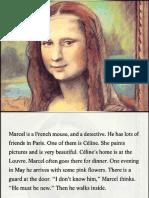 Marcel and Mona Lisa