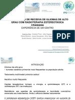 RE-IRRADIAÇÃO DE RECIDIVA DE GLIOMAS DE ALTO GRAU COM RADIOTERAPIA ESTEREOTÁXICA CRANIANA