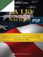 Alonzo T. Jones - La Ley Dominical Nacional (Adventist Pioneer Library, 2016)