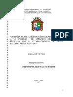 Grado de Satisfaccion de Los Pacientes Respecto a La Calidad de Atencion Odontologica Brindada Por El Establecimiento de Salud Salcedo, Minsa, Puno-2017
