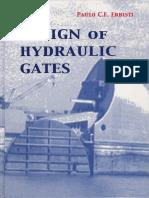 Design of Hydraulic Gates - PAULO C.F ERBISTI.pdf