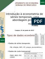 micicurso - introdicao a econometria de series temporais- abordagem prática.pptx