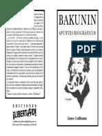 Guillaume, James - Bakunin. Apuntes biográficos.pdf