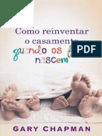 Docslide.com.Br Gary Chapman Como Reinventar o Casamento Quando Os Filhos Nascem