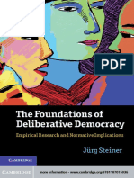 Jürg Steiner (2012) the Foundations of Deliberative Democracy Empirical Research and Normative Implications - CUP
