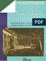 RUDIGER, Francisco. Critica Da Razao Antimoderna