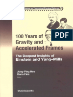 (Advanced Series on Theoretical Physical Science 9) Jong-Ping Hsu (ed.), Dana Fine (ed.)-100 Years of Gravity and Accelerated Frames_ The Deepest Insights of Einstein and Yang-Mills-World Scientific (.pdf