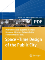 (Urban and Landscape Perspectives 15) Marco Mareggi (Auth.), Dietrich Henckel, Susanne Thomaier, Benjamin Könecke, Roberto Zedda, Stefano Stabilini (Eds.)-Space–Time Design of the Public City-Springer