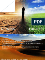 From Dryness to Fullness