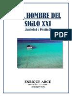 Arce Enrique Alberto - El Hombre Del Siglo XXI - Ansiedad O Plenitud