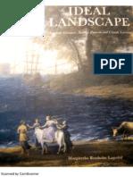 Ideal Landscape. Carracci,Poussin,Lorrain