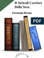 (2011) 2008-2000 Articoli Corriere Della Sera - Pivano, Fernanda