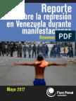 Reporte sobre la Represión en Venezuela, durante las manifestaciones 2017 (Resumen ejecutivo)