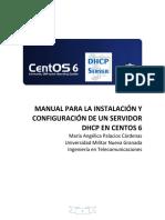 Manual Para La Instalacion y Configuracion de Un Servidor DHCP Centos6