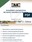 1 El Ecuador Actualidad y Perspectivas Del Sector Cacaotero ANECACAO Cumbre Mundial Del Cacao 2014