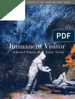Saenz, Jaime - Immanent Visitor Selected Poems of Jaime Saenz a Bilingual Edition