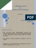 A Presentation on Cross Flow Turbine