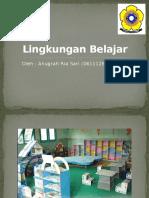 PPT Psikologi Pendidikan - Lingkungan Belajar