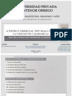 106869181 FAUA UPAO Expo Tesis Centro Comercial Tipo Mall Para La Ciudad de Cajamarca Autores Bach Arq Roland Quiroz Julio Ramirez