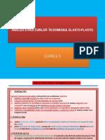 C5-ANALIZA STRUCTURILOR  ÎN DOMENIUL ELASTO-PLASTIC.pptx
