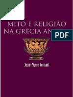 Vernant, Jean-Pierre - Mito e Religião na Grécia Antiga(1).pdf