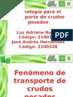 Tecnologia Para El Transporte de Crudos Pesados(1)