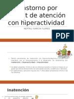 Trastorno por déficit de atención con hiperactividad.pptx