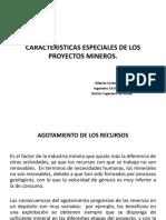 Características Especiales de Los Proyectos Mineros