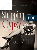 Noralee Frankel Stripping Gypsy the Life of Gypsy Rose Lee