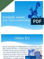 Evropski Savjet - Pre i Posle Lisabonskog Ugovora