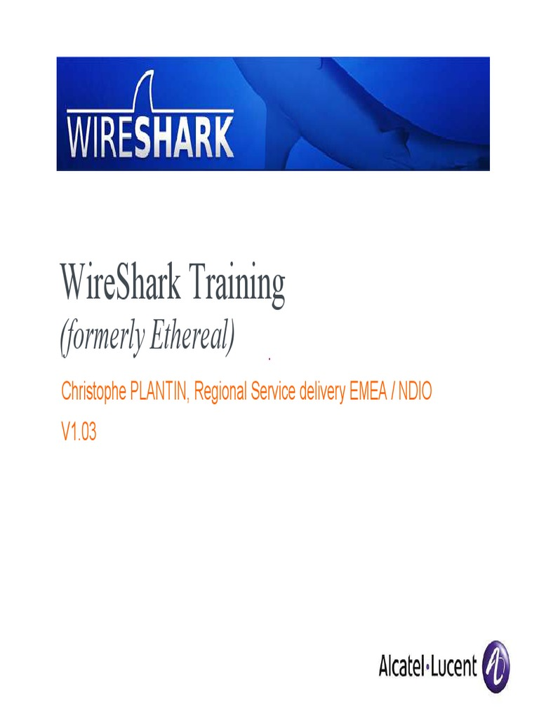 Wireshark Training: (Formerly Ethereal)