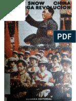 Edgar Snow - China, La Larga Revolución