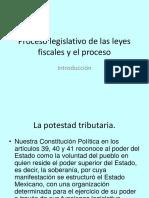 1.- Proceso Legislativo de Las Leyes Fiscales Introducción