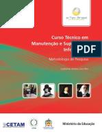 Metodologia_Pesquisa Manutenção e Suporte( Iniciaçaõ Cientifica)