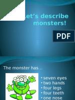 Let's Describe Monsters!