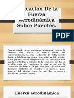 Aplicación De la Fuerza Aerodinámica Sobre Puentes.pptx