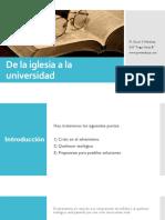 De La Iglesia a La Universidad