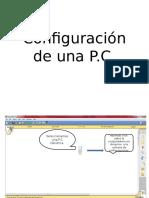 Configuración de Una P.c