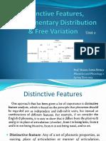 Distinctive Features Complementary Distr