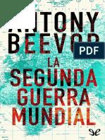 La Segunda Guerra Mundial - Antony Beevor.pdf