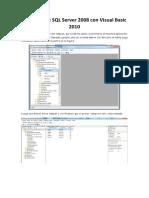 Conexión de SQL Server 2008 Con Visual Basic 2010