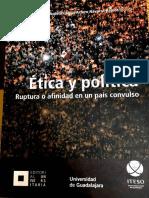 Acosta Juan Diego; Navarro Jesús Arturo_Etica y Política. Ruptura o afinidad en un país convulso.